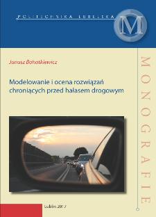 Modelowanie i ocena rozwiązań chroniących przed hałasem drogowym