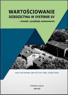 Wartościowanie dziedzictwa w systemie SV – metoda i przykłady zastosowania