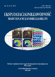 Eksploatacja i Niezawodność = Maintenance and Reliability Vol. 20 No. 1, 2018
