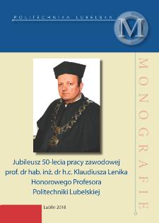 Jubileusz 50-lecia pracy zawodowej prof. dr hab. inż. dr h.c. Klaudiusza Lenika Honorowego Profesora Politechniki Lubelskiej