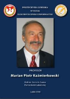 Profesor Marian Piotr Kaźmierkowski Doktor Honoris Causa Politechniki Lubelskiej