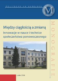 Między ciągłością a zmianą : Innowacje w nauce i technice społeczeństwa ponowoczesnego