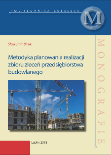 Metodyka planowania realizacji zbioru zleceń przedsiębiorstwa budowlanego