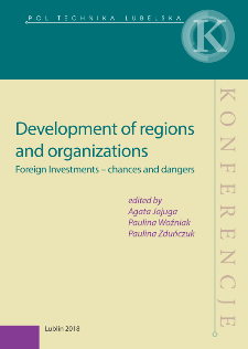 Development of regions and organizations : Foreign Investments – chances and dangers