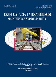 Eksploatacja i Niezawodność = Maintenance and Reliability Vol. 20 No. 4, 2018