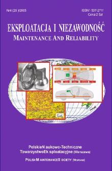Eksploatacja i Niezawodność = Maintenance and Reliability Nr 4 (28)2005