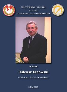 Profesor Tadeusz Janowski : Jubileusz 85-lecia urodzin