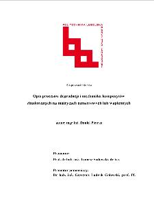Opis procesów degradacji i mechanika kompozytów zbudowanych na matrycach cementowych lub wapiennych