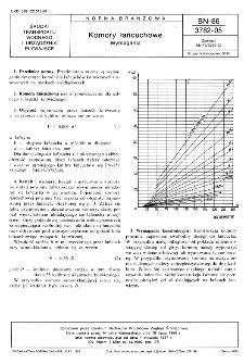 Komory łańcuchowe - Wymagania BN-86/3782-05