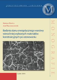 Badania stanu energetycznego warstwy wierzchniej wybranych materiałów konstrukcyjnych po ozonowaniu