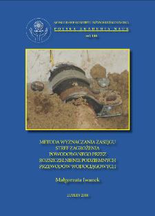 Metoda wyznaczania zasięgu stref zagrożenia powodowanego przez rozszczelnienie podziemnych przewodów wodociągowych