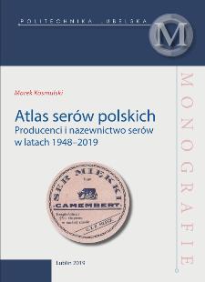 Atlas serów polskich : Producenci i nazewnictwo serów w latach 1948–2019