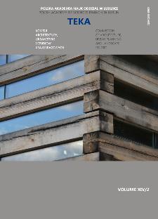 Teka Komisji Architektury, Urbanistyki i Studiów Krajobrazowych = Teka Comission of Architecture, Urban Planning and Landscape Studies. Volume XIV/2