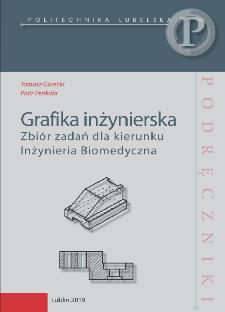 Grafika inżynierska : zbiór zadań dla kierunku Inżynieria Biomedyczna