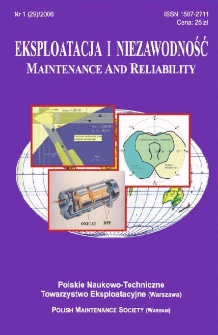 Eksploatacja i Niezawodność = Maintenance and Reliability Nr 1 (29)2006