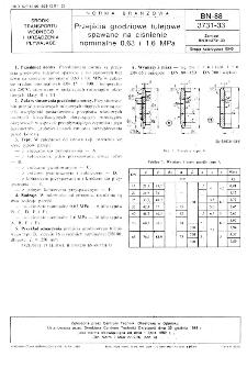 Przejścia grodziowe tulejowe spawane na ciśnienie nominalne 0,63 i 1,6 MPa BN-88/3731-33