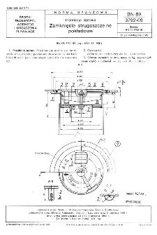 Instalacja zęzowa - Zamknięcie strugoszczelne pokładowe BN-89/3792-09