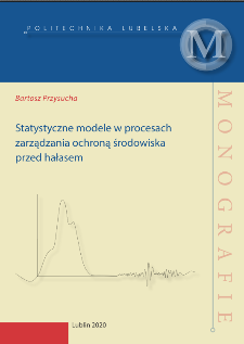 Statystyczne modele w procesach zarządzania ochroną środowiska przed hałasem
