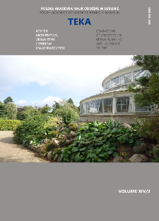 Teka Komisji Architektury, Urbanistyki i Studiów Krajobrazowych = Teka Comission of Architecture, Urban Planning and Landscape Studies. Volume XIV/3