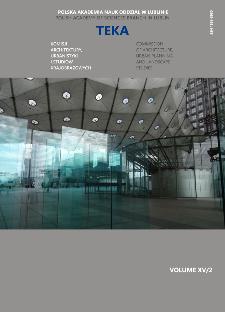 Teka Komisji Architektury, Urbanistyki i Studiów Krajobrazowych = Teka Comission of Architecture, Urban Planning and Landscape Studies. Volume XV/2