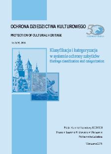 Klasyfikacja i kategoryzacja w systemie ochrony zabytków : Heritage classification and categorization