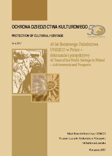 40 lat Światowego Dziedzictwa UNESCO w Polsce – dokonania i perspektywy : 40 Years of the World Heritage in Poland – Achievements and Prospects