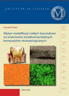 Wpływ modyfikacji ciekłym kauczukiem na właściwości światłoutwardzalnych kompozytów stomatologicznych