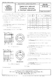 Osprzęt torów kablowych - Przepusty kablowe z tworzyw sztucznych BN-90/3725-28