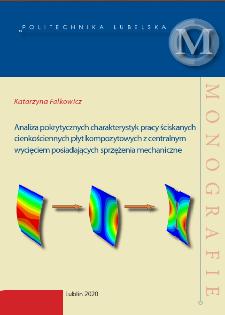 Analiza pokrytycznych charakterystyk pracy ściskanych cienkościennych płyt kompozytowych z centralnym wycięciem posiadających sprzężenia mechaniczne