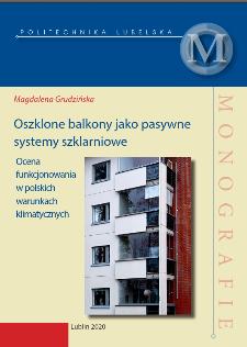 Oszklone balkony jako pasywne systemy szklarniowe. Ocena funkcjonowania w polskich warunkach klimatycznych