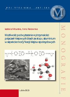 Możliwość podwyższania wytrzymałości połączeń blach ze stopu aluminium w aspekcie modyfikacji klejów epoksydowych
