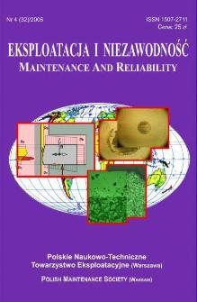 Eksploatacja i Niezawodność = Maintenance and Reliability Nr 4 (32)2006