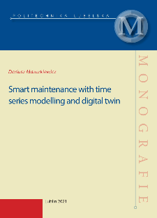 Smart maintenance with time series modelling and digital twin