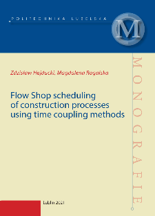Flow Shop scheduling of construction processes using time coupling methods