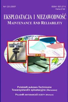 Eksploatacja i Niezawodność = Maintenance and Reliability Nr 1 (33)2007