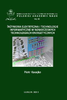 Inżynieria elektryczna i informatyczna w nowych technologiach elektroenergetycznych