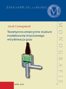 Teoretyczno-empiryczne studium modelowania impulsowego wtryskiwacza gazu