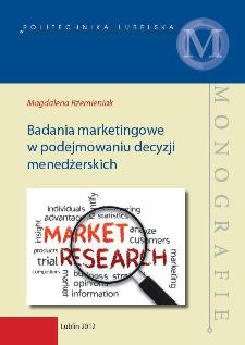Badania marketingowe w podejmowaniu decyzji menedżerskich