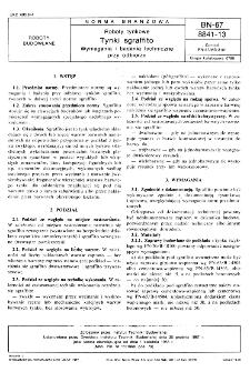 Roboty tynkarskie - Tynki sgraffito - Wymagania i badania techniczne przy odbiorze BN-67/8841-13