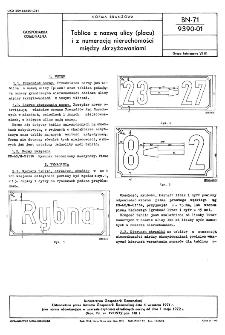 Tablice z nazwą ulicy (placu) i z numeracją nieruchomości między skrzyżowaniami BN-71/9390-01