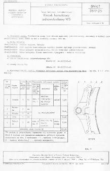 Tabor kolejowy normalnotorowy - Klocek hamulcowy jednowstawkowy W5 BN-67/3517-25