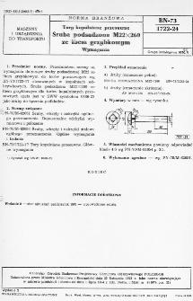 Tory kopalniane przesuwne - Śruba podsadzona M22X260 ze łbem grzybkowym - Wymagania BN-73/1722-24