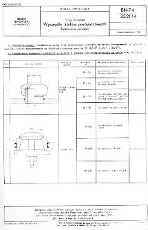 Tabor kolejowy - Wyczystki kotłów parowozowych - Zestawienie rodzajów BN-74/3521-14