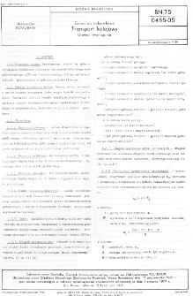 Górnictwo odkrywkowe - Transport kolejowy - Główne wymagania BN-75/0455-05