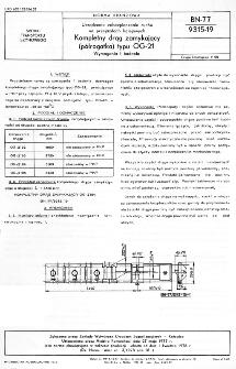 Urządzenia zabezpieczenia ruchu na przejazdach kolejowych - Kompletny drąg zamykający (półrogatka) typu OG-21 - Wymagania i badania BN-77/9315-19