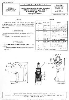 Urządzenia zabezpieczenia ruchu kolejowego - Kłódka czerwona typu KVZ-10 z kluczem 3-92089 - Wymagania i badania BN-80/3506-05