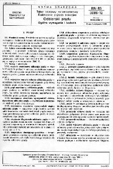 Tabor kolejowy normalnotorowy - Elektryczne pojazdy trakcyjne - Odbieraki prądu - Ogólne wymagania i badania BN-83/3086-12