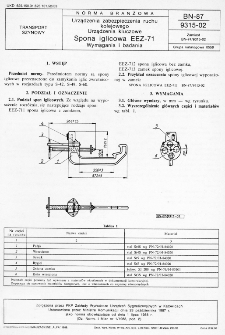 Urządzenia zabezpieczenia ruchu kolejowego - Urządzenia kluczowe - Spona iglicowa EEZ-71 - Wymagania i badania BN-87/9315-02