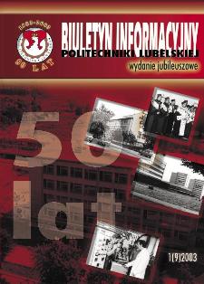 Biuletyn Informacyjny Politechniki Lubelskiej nr 1 - 1(9)/2003 : wydanie jubileuszowe
