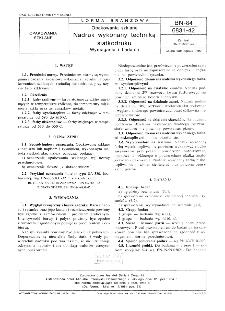 Opakowania szklane - Nadruk wykonany techniką siatkodruku - Wymagania i badania BN-84/6831-42